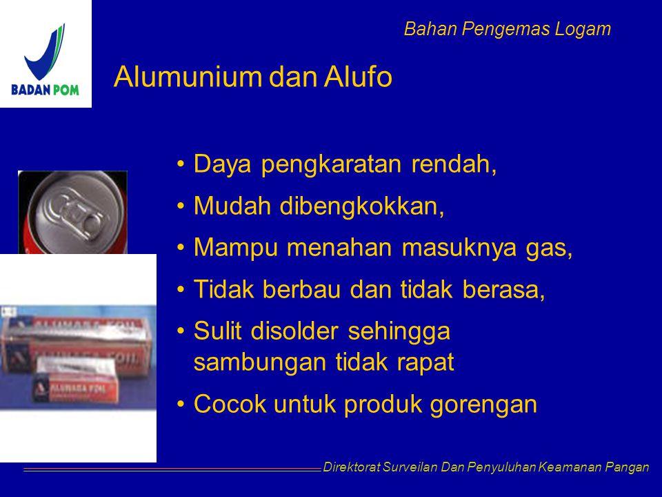 Alumunium dan Alufo Daya pengkaratan rendah, Mudah dibengkokkan,
