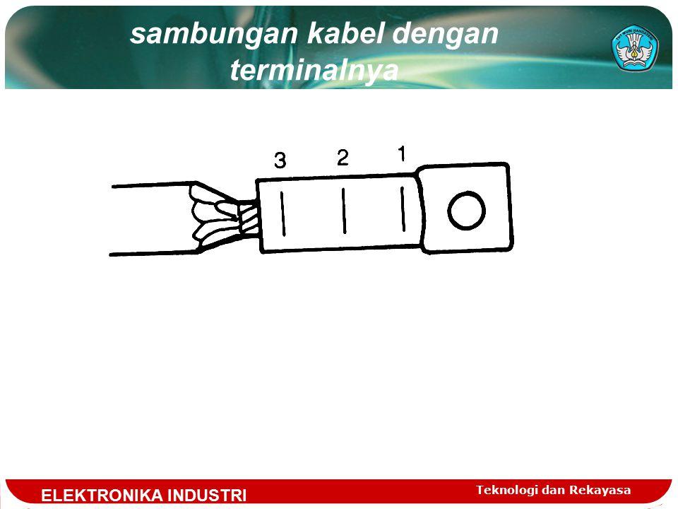sambungan kabel dengan terminalnya