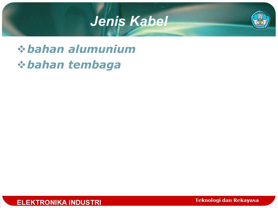Jenis Kabel bahan alumunium bahan tembaga ELEKTRONIKA INDUSTRI