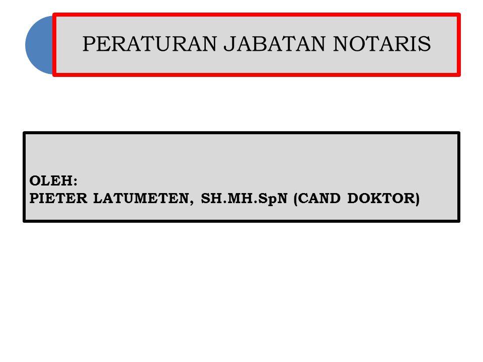 PERATURAN JABATAN NOTARIS