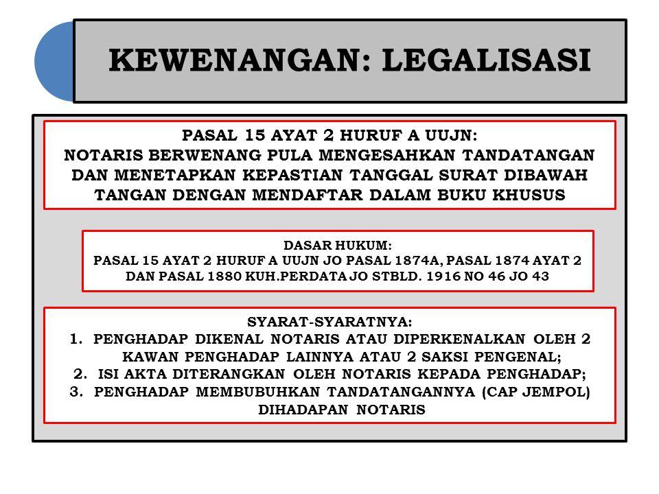 KEWENANGAN: LEGALISASI