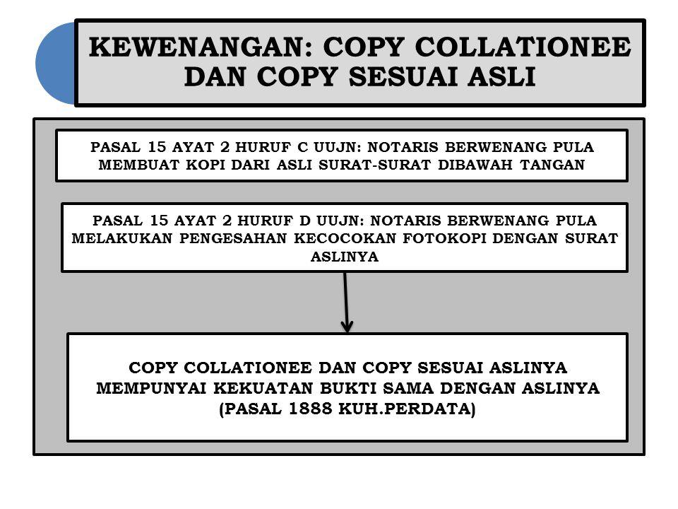 KEWENANGAN: COPY COLLATIONEE DAN COPY SESUAI ASLI