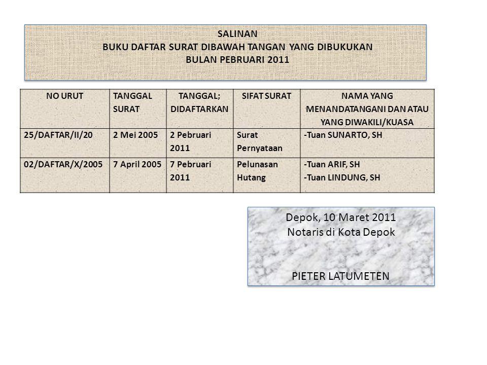 Depok, 10 Maret 2011 Notaris di Kota Depok PIETER LATUMETEN SALINAN