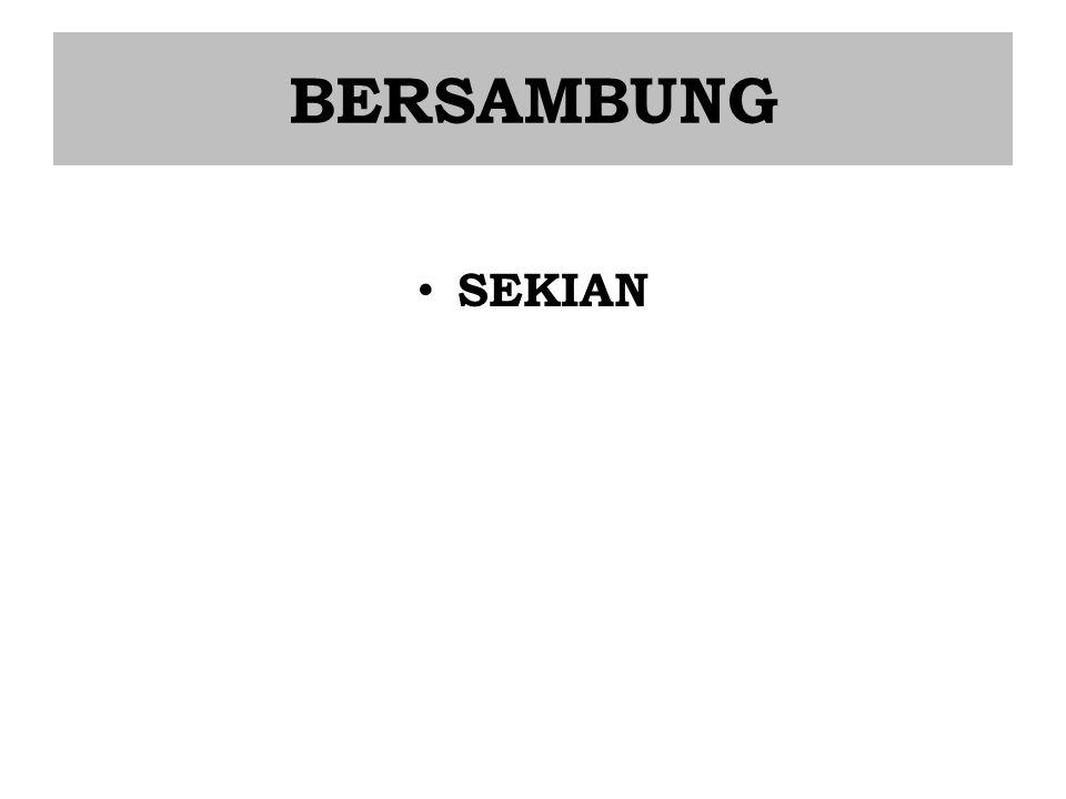 BERSAMBUNG SEKIAN
