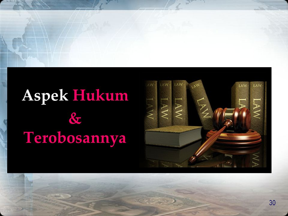 Aspek Hukum & Terobosannya