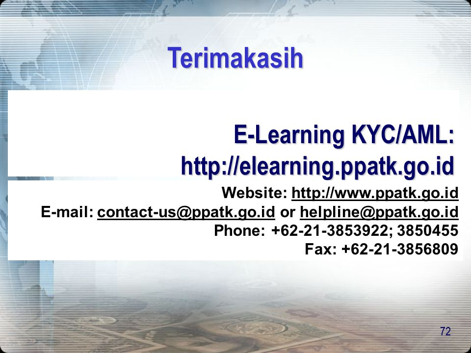E-Learning KYC/AML: http://elearning.ppatk.go.id