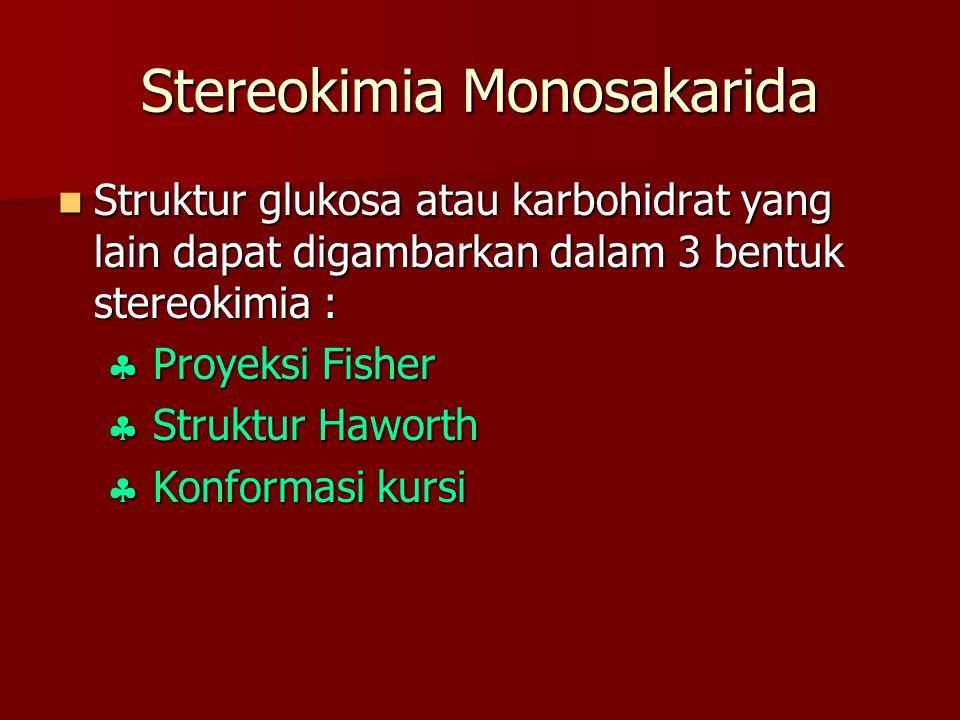 Stereokimia Monosakarida