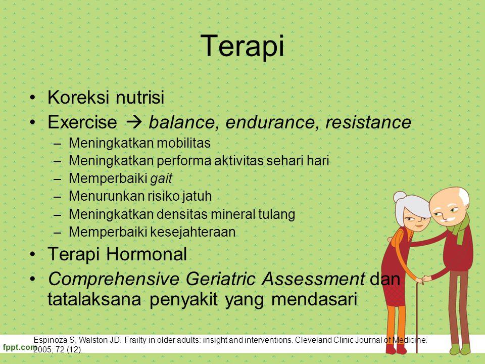 Terapi Koreksi nutrisi Exercise  balance, endurance, resistance