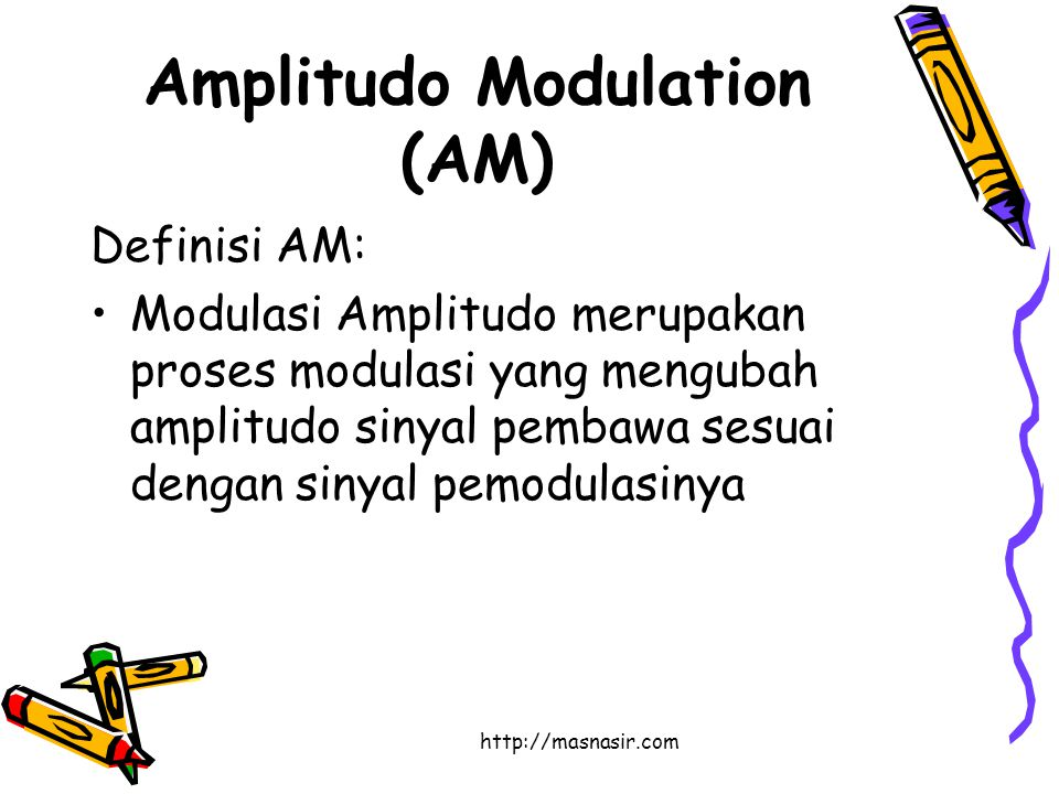 Amplitudo Modulation (AM)