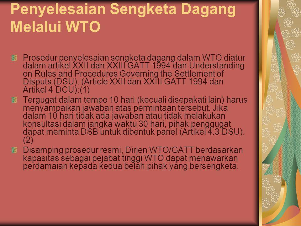 Penyelesaian Sengketa Dagang Melalui WTO