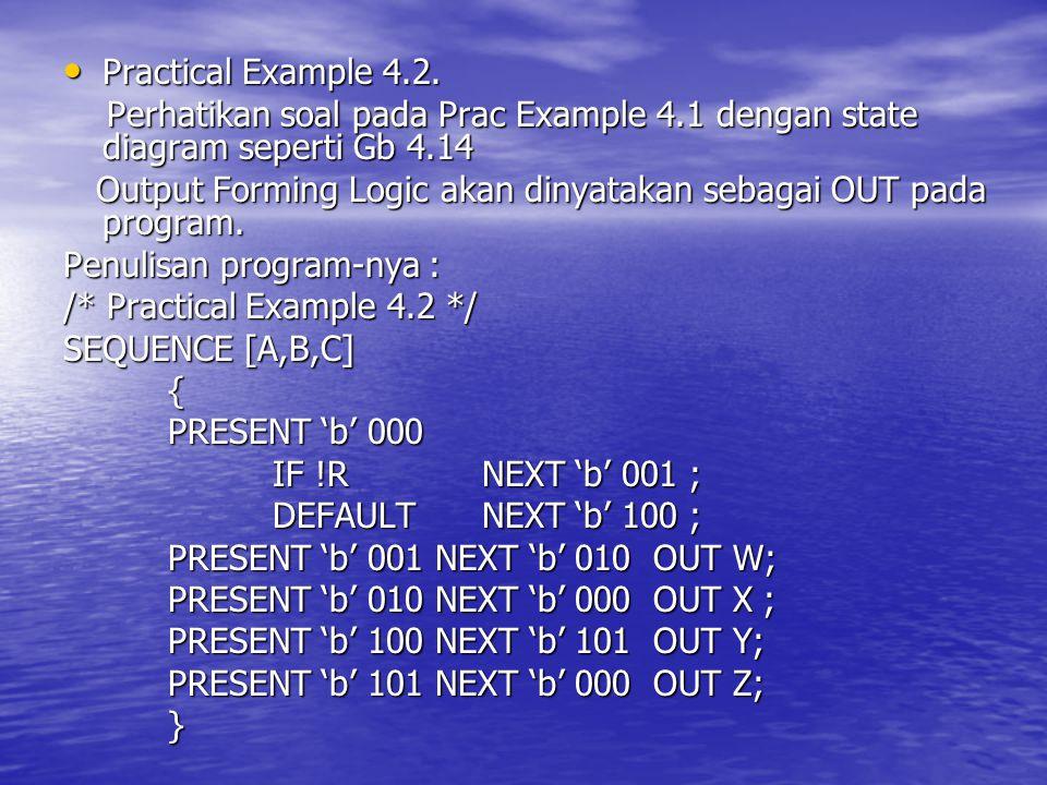 Practical Example 4.2. Perhatikan soal pada Prac Example 4.1 dengan state diagram seperti Gb 4.14.