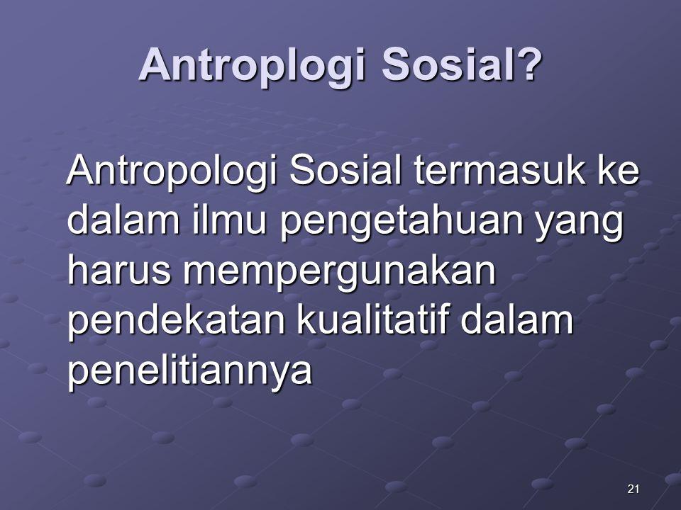 Antroplogi Sosial.