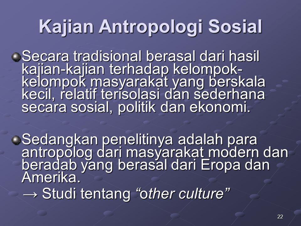 Kajian Antropologi Sosial