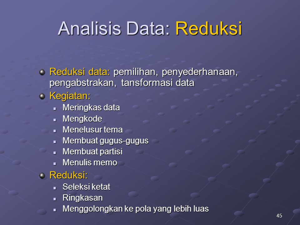 Analisis Data: Reduksi