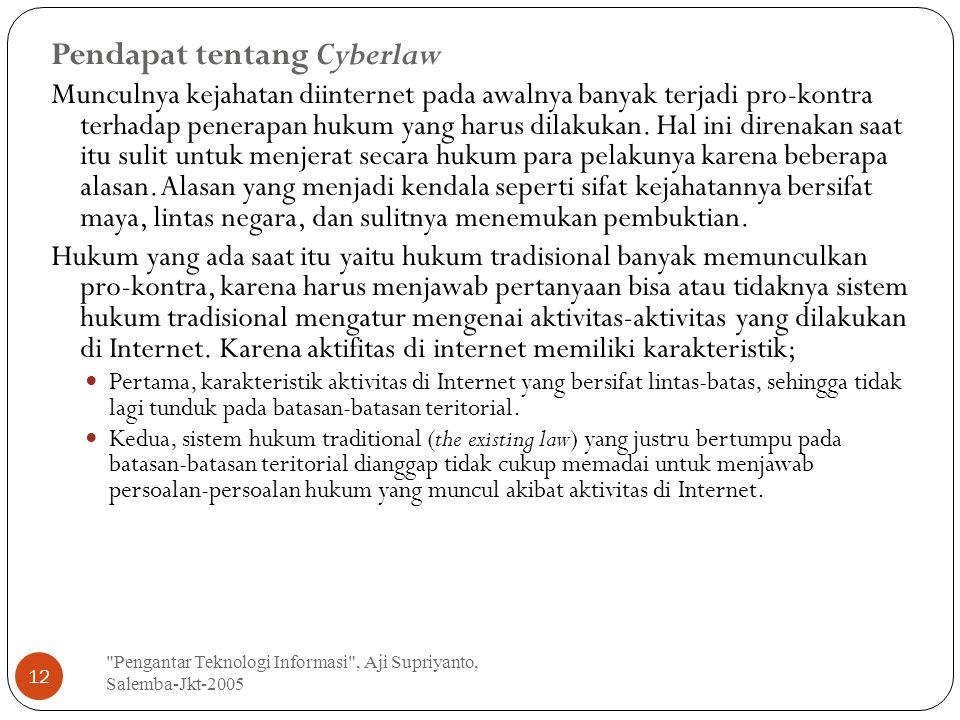 Pendapat tentang Cyberlaw