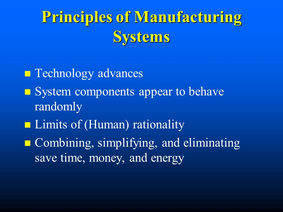 Principles of Manufacturing Systems