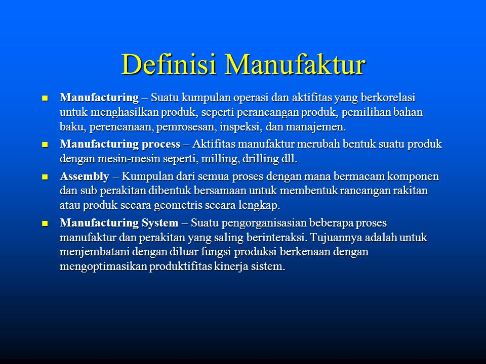 Definisi Manufaktur