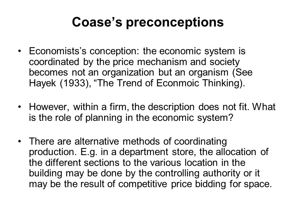 Coase's preconceptions