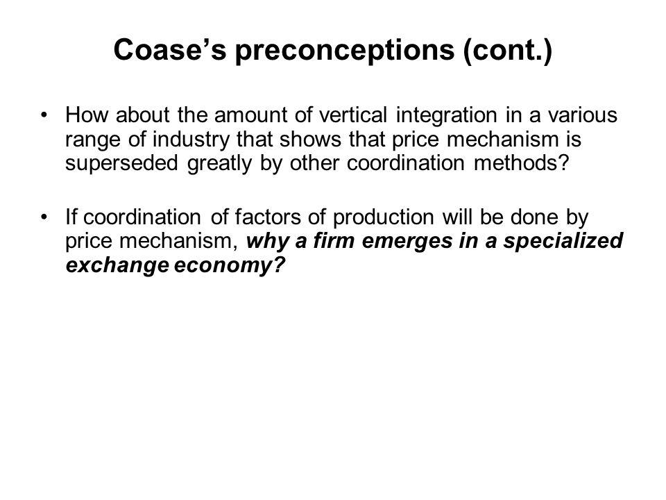 Coase's preconceptions (cont.)