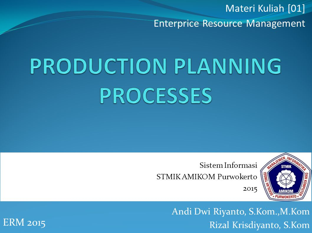 PRODUCTION PLANNING PROCESSES