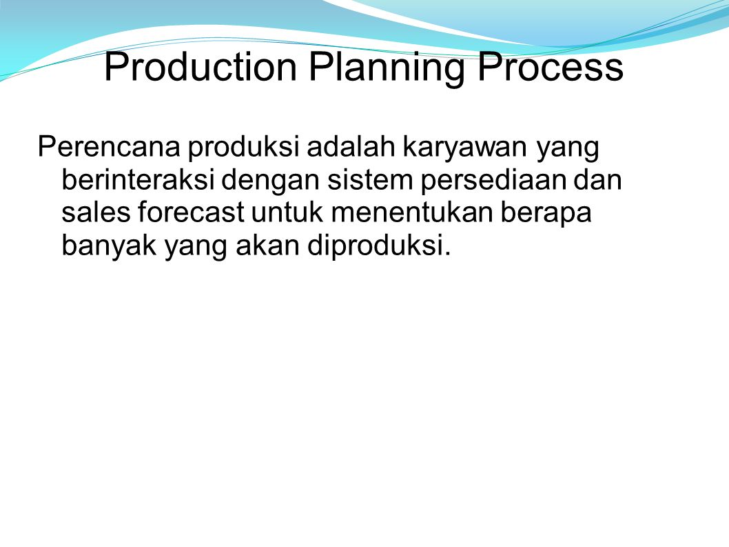 Production Planning Process