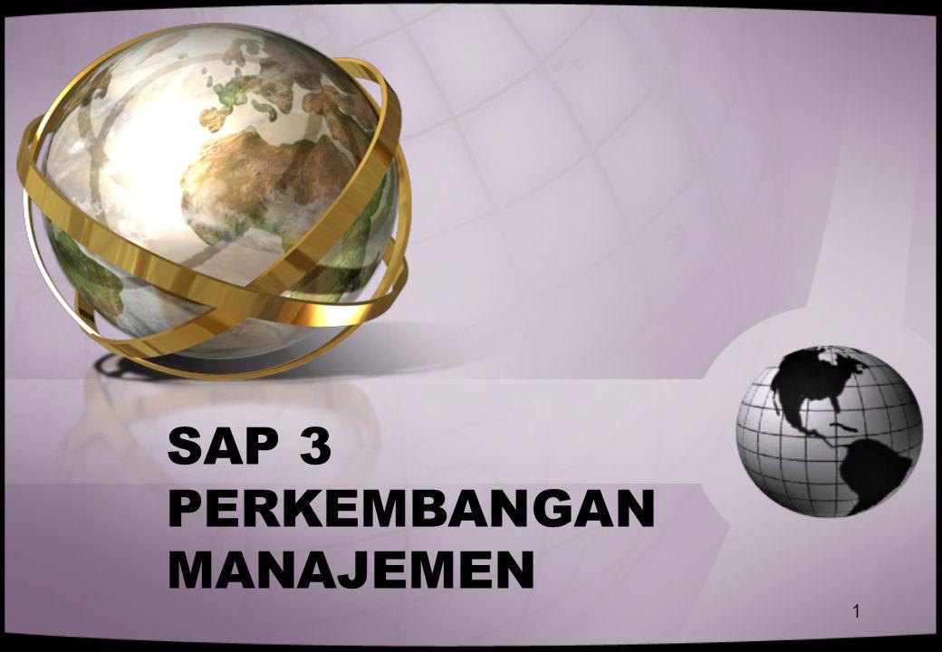 SAP 3 PERKEMBANGAN MANAJEMEN