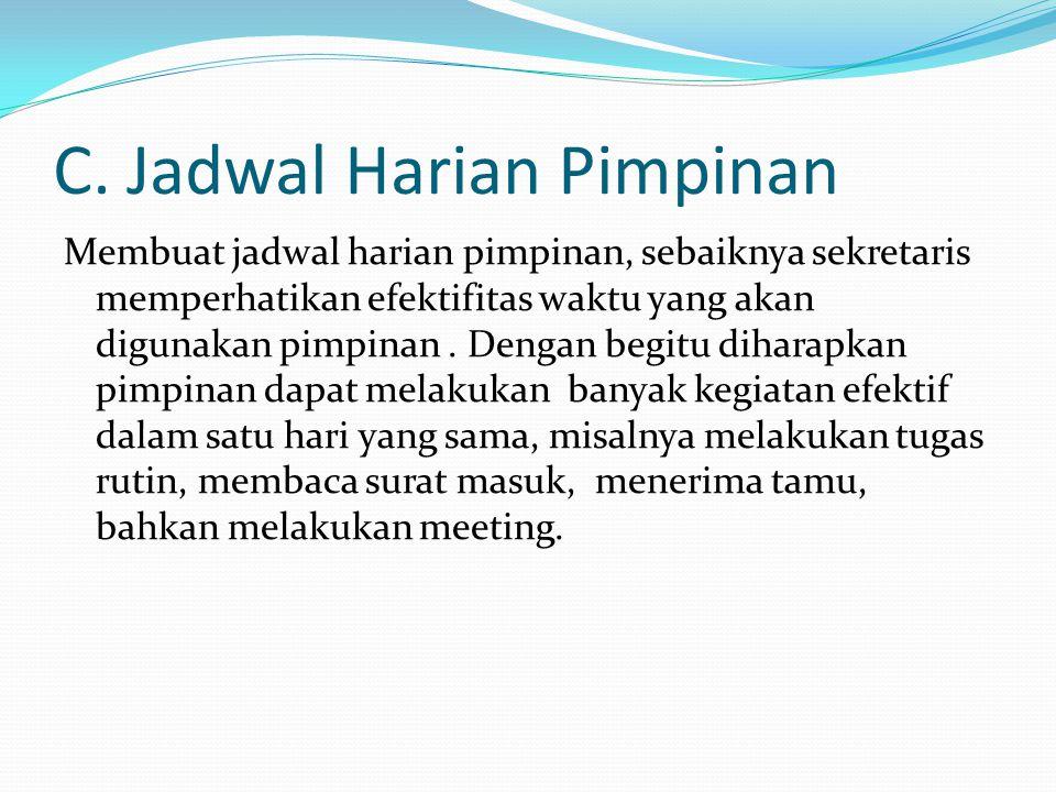 C. Jadwal Harian Pimpinan