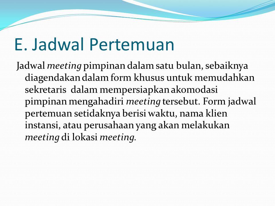 E. Jadwal Pertemuan