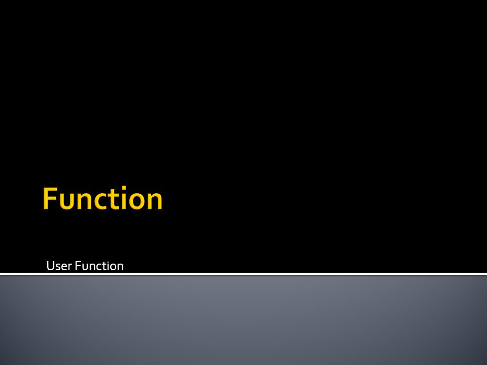 Function User Function