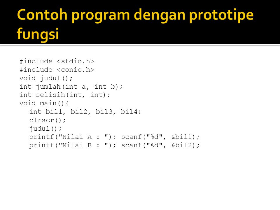 Contoh program dengan prototipe fungsi