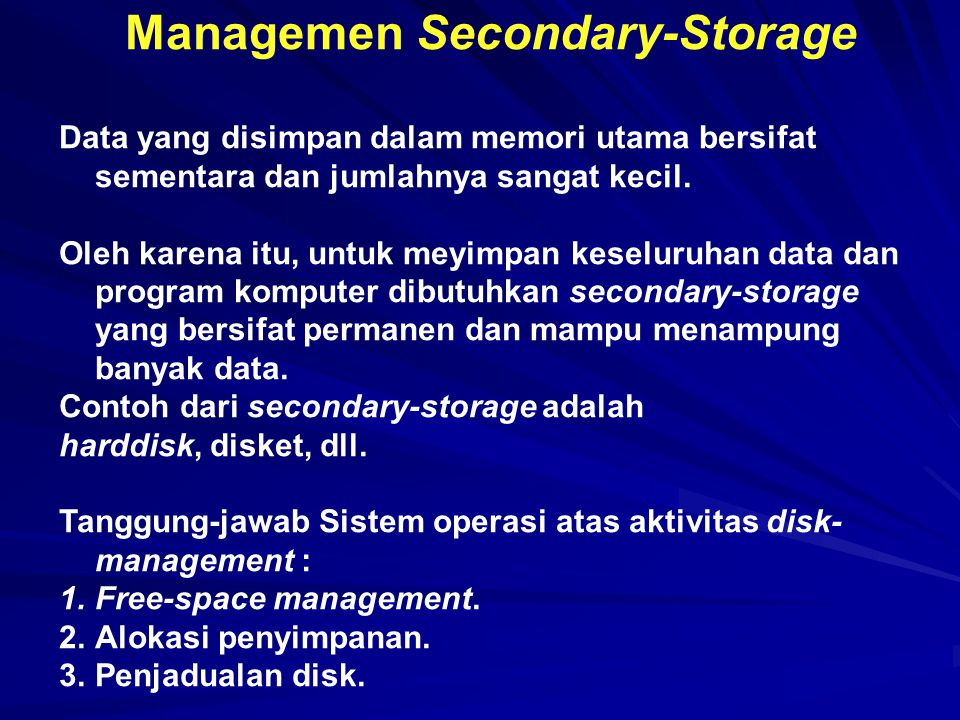 Managemen Secondary-Storage