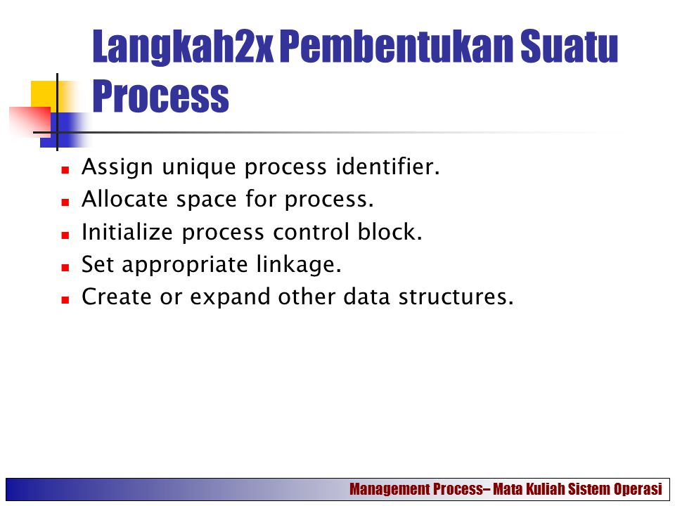 Langkah2x Pembentukan Suatu Process