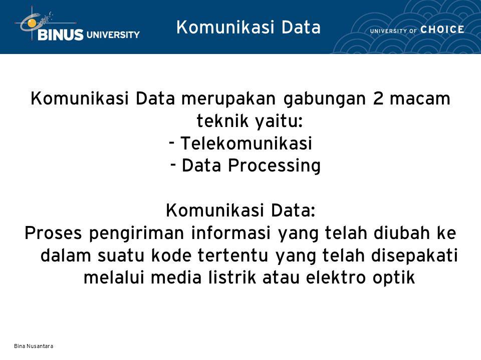 Komunikasi Data merupakan gabungan 2 macam teknik yaitu:
