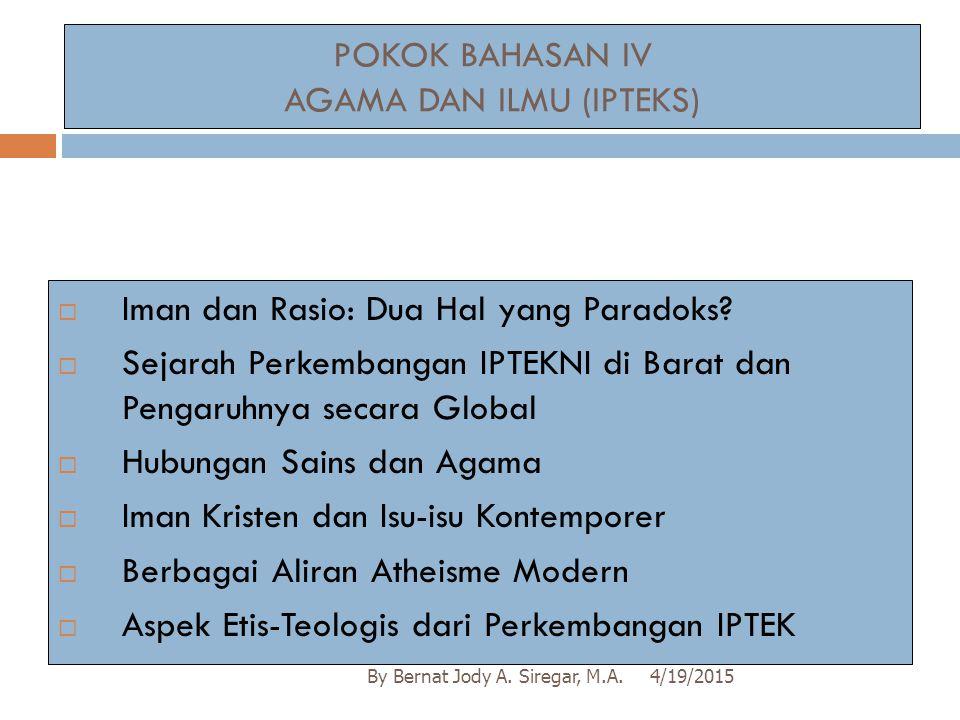 POKOK BAHASAN IV AGAMA DAN ILMU (IPTEKS)