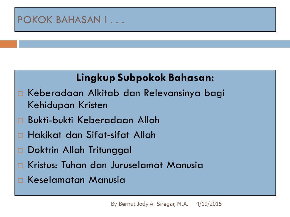 Lingkup Subpokok Bahasan: