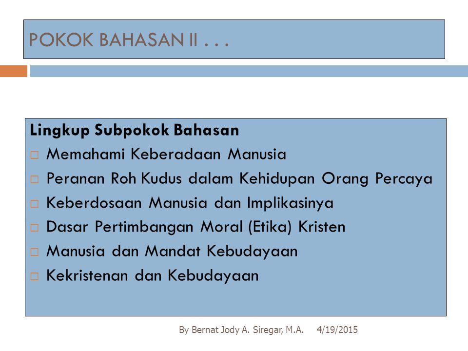 POKOK BAHASAN II . . . Lingkup Subpokok Bahasan