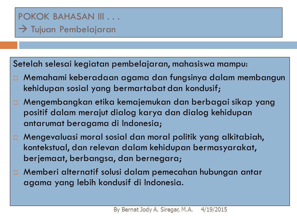 POKOK BAHASAN III . . .  Tujuan Pembelajaran