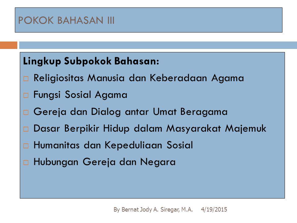 Lingkup Subpokok Bahasan: Religiositas Manusia dan Keberadaan Agama