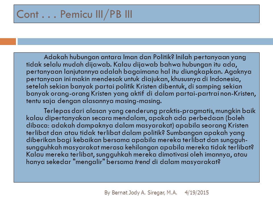 Cont . . . Pemicu III/PB III