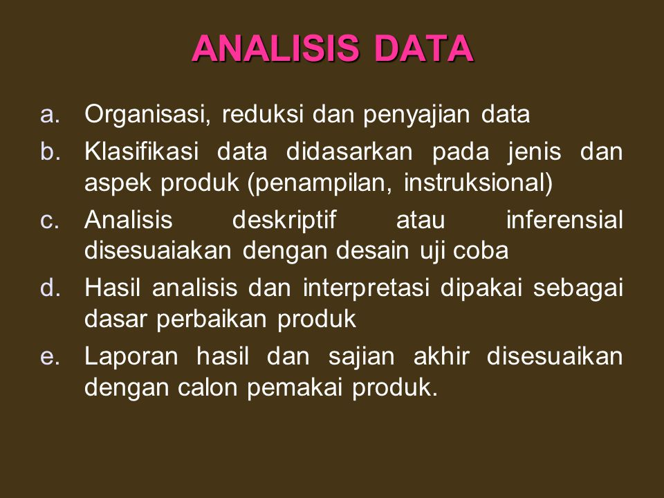ANALISIS DATA Organisasi, reduksi dan penyajian data