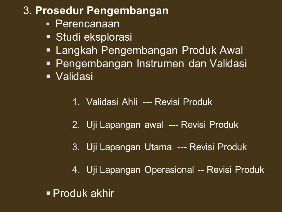 3. Prosedur Pengembangan Studi eksplorasi