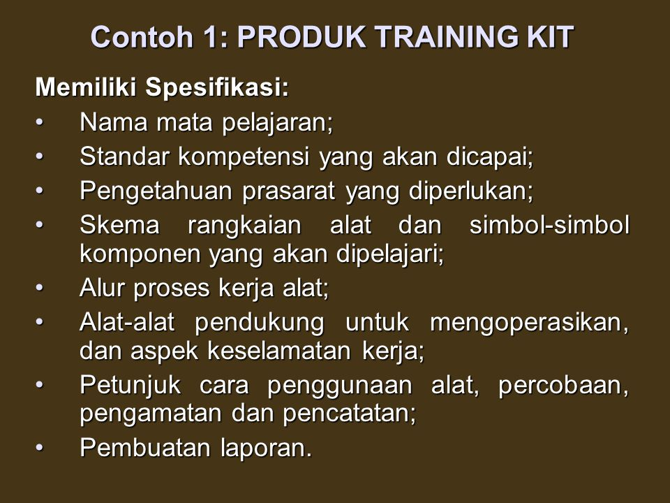 Contoh 1: PRODUK TRAINING KIT