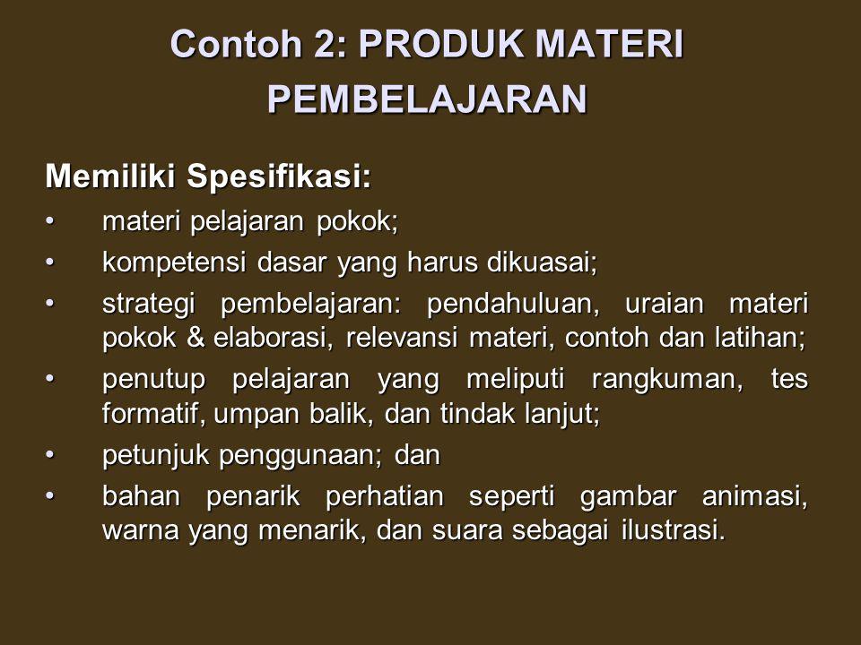 Contoh 2: PRODUK MATERI PEMBELAJARAN