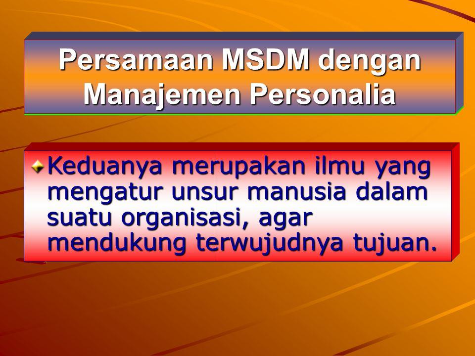 Persamaan MSDM dengan Manajemen Personalia