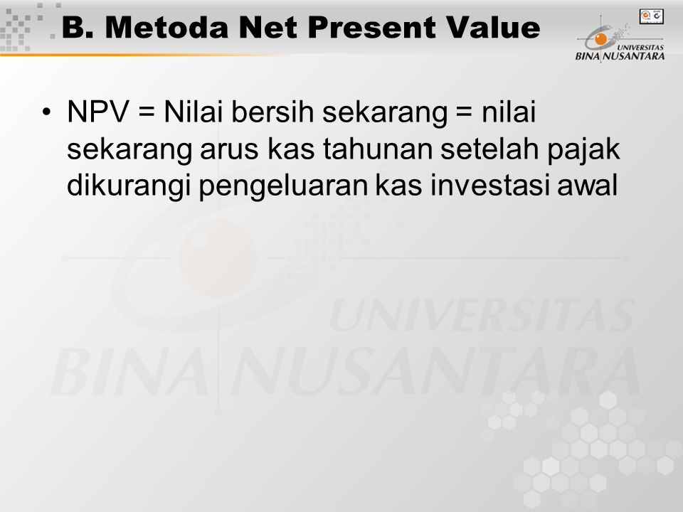 B. Metoda Net Present Value