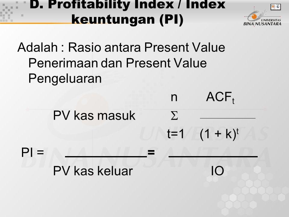 D. Profitability Index / Index keuntungan (PI)