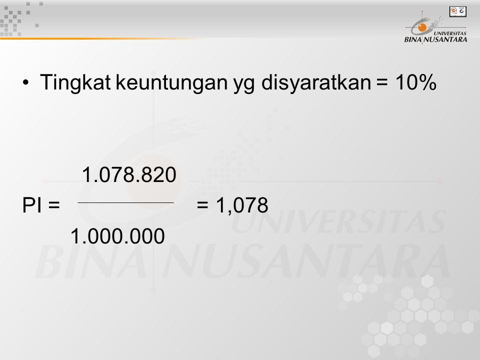 Tingkat keuntungan yg disyaratkan = 10%