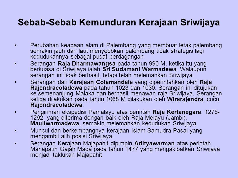 Sebab-Sebab Kemunduran Kerajaan Sriwijaya