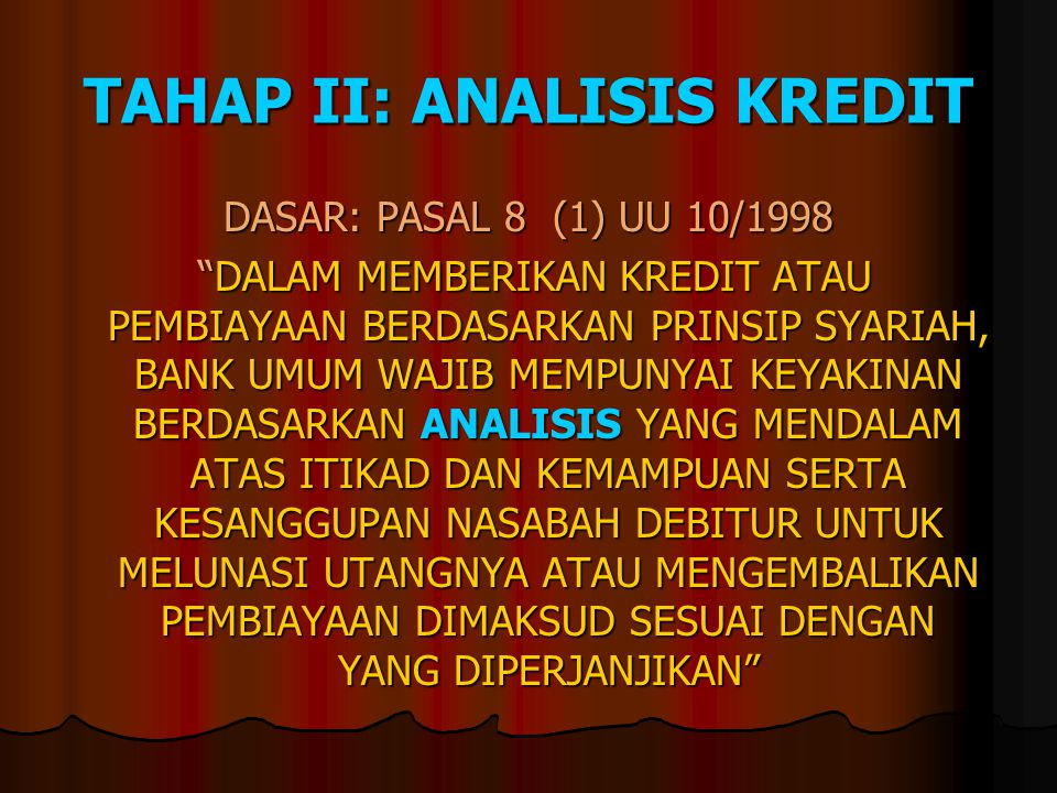 TAHAP II: ANALISIS KREDIT