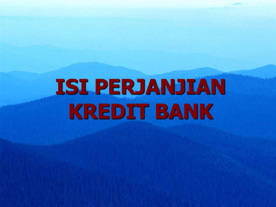ISI PERJANJIAN KREDIT BANK